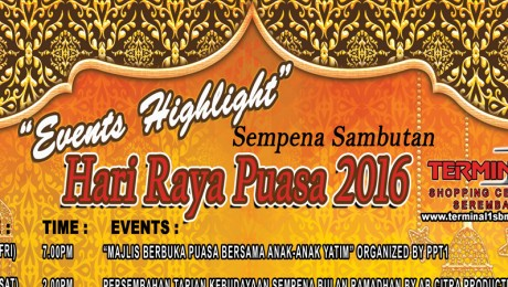 Events Highlight – Hari Raya Puasa 2016