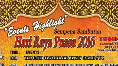 Events Highlight – Hari Raya Puasa 2016