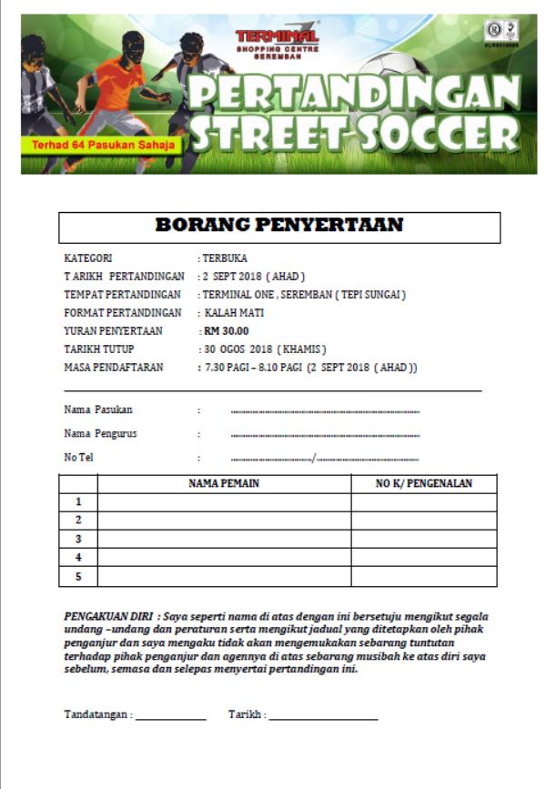 Borang Penyertaan Pertandingan Street Soccer Terminal 1 - 2018